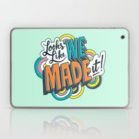Looks Like We Made It! Laptop & iPad Skin