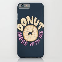 Donut Mess With Me iPhone 6 Slim Case