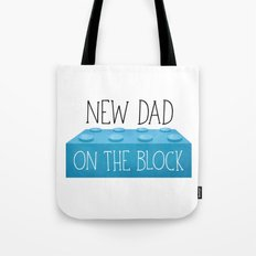 New Dad On The Block Tote Bag