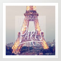 let's go to paris Art Print