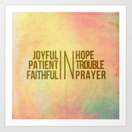 Romans 12:12 Joyful | Fa… Art Print