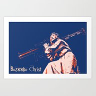 Art Print featuring Bazooka Christ by Lensebender