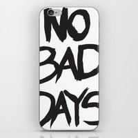 No Bad Days - T iPhone & iPod Skin