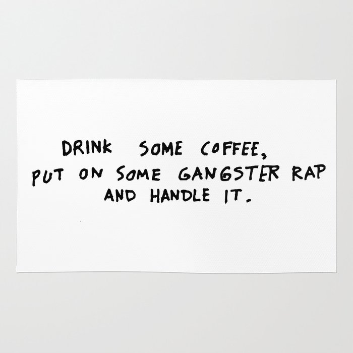 Coffee Rug By Quotes