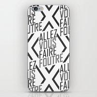 Allez Vous Faire Foutre iPhone & iPod Skin