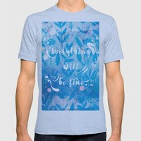 Everything Will Be Fine Mens Fitted Tee Athletic Blue SMALL