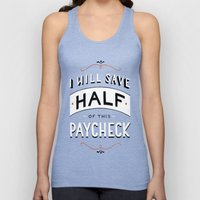 I'll Save Half Of This P… Unisex Tank Top
