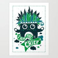 I am the chief! Art Print