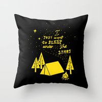 I Just Want To Sleep Under The Stars Throw Pillow
