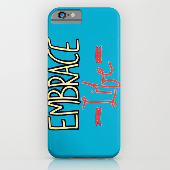 Embrace Life iPhone & iPod Case