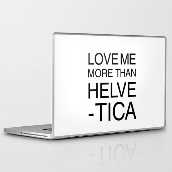 More than Helvetica Laptop & iPad Skin