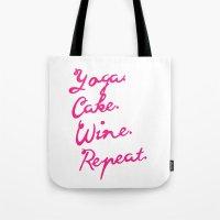 Yoga, Cake, Wine, Repeat Tote Bag