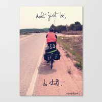 Don't Just Be; Do Stuff Canvas Print