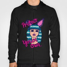 Protect Your Own Hoody