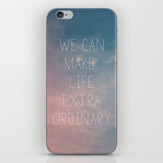 Extraordinary I iPhone & iPod Skin