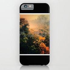 Hope in the Mist Slim Case iPhone 6s