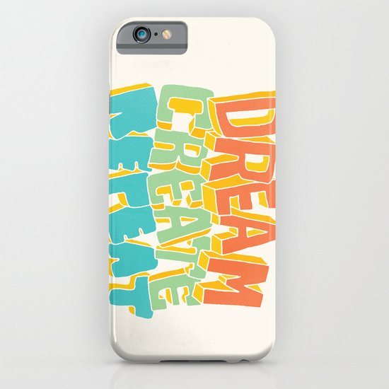 Dream, Create, Repeat iPhone & iPod Case