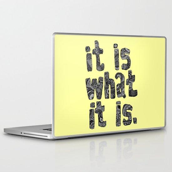 What It Is Laptop & iPad Skin