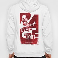Rage Against the Dying of the Light 1 Hoody