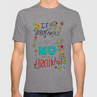 If Mother Says No Ask Grandma Mens Fitted Tee Tri-Grey SMALL