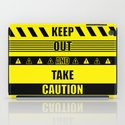 Keep out and take Caution Quotes iPad Case