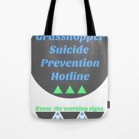 Grasshopper Suicide Prev… Tote Bag