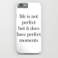 Life Is Not Perfect iPhone 6 Slim Case