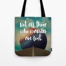 Vintage Quotes Collection -- Not All Those Who Wander Are Lost Tote Bag