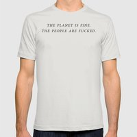 The Planet is Fine Mens Fitted Tee Silver SMALL