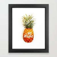 All Right. (Tropical) Framed Art Print