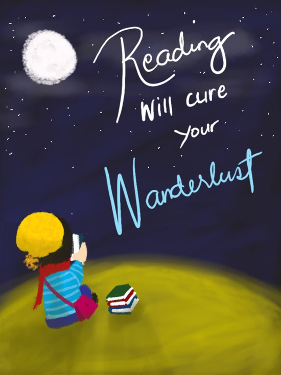 Reading Will Cure Your Wanderlust Art Print