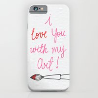 iPhone & iPod Case featuring Love you with my Art by MaJoBV