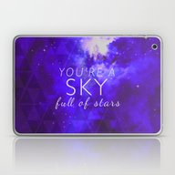 You're A Sky Laptop & iPad Skin