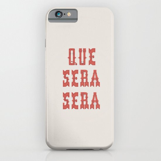 Que Sera Sera iPhone & iPod Case