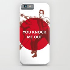 You Knock Me Out iPhone 6s Slim Case