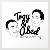 Troy & Abed In The Morni… Art Print