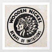 Wooden Nickel: Beware Of… Art Print