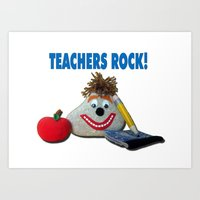 Teachers Rock! Art Print