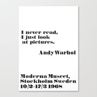 WARHOL: I never read, I just look the pictures Canvas Print