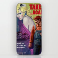 Taken . . . Again iPhone & iPod Skin