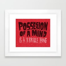 Possession of a mind Framed Art Print