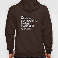 Create Something Today E… Hoody