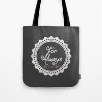 Adoption is For Always Tote Bag
