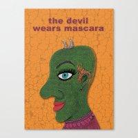 The Devil Wears Mascara Canvas Print