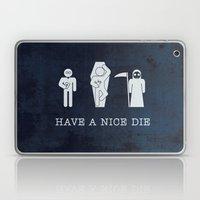 Have a nice die Laptop & iPad Skin
