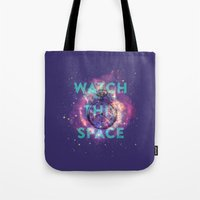 Watch This Space Tote Bag