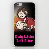 Only Littles Left Alive iPhone & iPod Skin