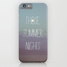 Those Summer Nights iPhone 6 Slim Case