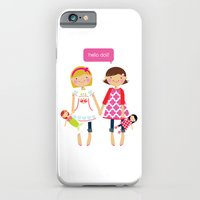 iPhone & iPod Case featuring hello dolls by Sophie & Lili