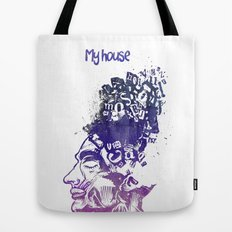 My House Tote Bag